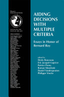 Aiding Decisions with Multiple Criteria