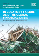 Regulatory Failure and the Global Financial Crisis