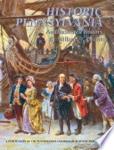 Historic Pennsylvania  : An Illustrated History
