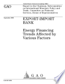 Exportimport Bank Energy Financing Trends Affected By Various Factors  Book PDF