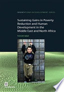 Sustaining Gains in Poverty Reduction and Human Development in the Middle East and North Africa