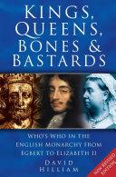 Kings, Queens, Bones and Bastards Pdf/ePub eBook