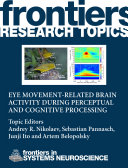 Eye movement-related brain activity during perceptual and cognitive processing
