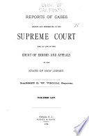 Reports of Cases Argued and Determined in the Supreme Court and the Court of Errors and Appeals of the State of New Jersey