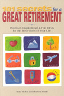 101 Secrets for a Great Retirement