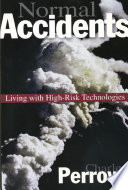 """""""Normal Accidents: Living with High Risk Technologies Updated Edition"""" by Charles Perrow"""