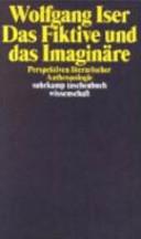 Das Fiktive und das Imaginäre