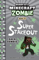 Diary of a Minecraft Zombie  24  Super Stakeout