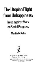 The Utopian Flight from Unhappiness