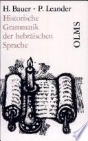Historische Grammatik der hebräischen Sprache des Alten Testaments