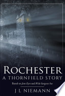 Rochester  A Thornfield Story