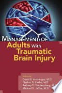 Management of Adults With Traumatic Brain Injury Book