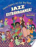 Mama Mable s All Gal Big Band Jazz Extravaganza
