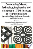 Decolonising Science Technology Engineering And Mathematics Stem In An Age Of Technocolonialism