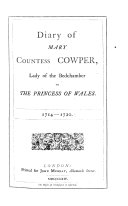 Pdf Diary of Mary Countess Cowper, Lady of the Bedchamber to the Princess of Wales, 1714-1720. [Edited by the Hon. C. S. Cowper. With a portrait.]