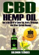 CBD Hemp oil  How to use CBD oil for cancer pain  anxiety