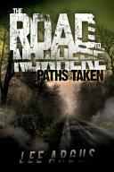 The Road to Nowhere 2: Paths Taken Pdf/ePub eBook