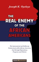 The Real Enemy of the African Americans