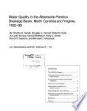 Water Quality in the Albemarle Pamlico Drainage Basin  North Carolina and Virginia  1992 95