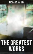The Greatest Works of Richard Marsh