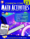 Common Core Math Activities, Grades 6 - 8
