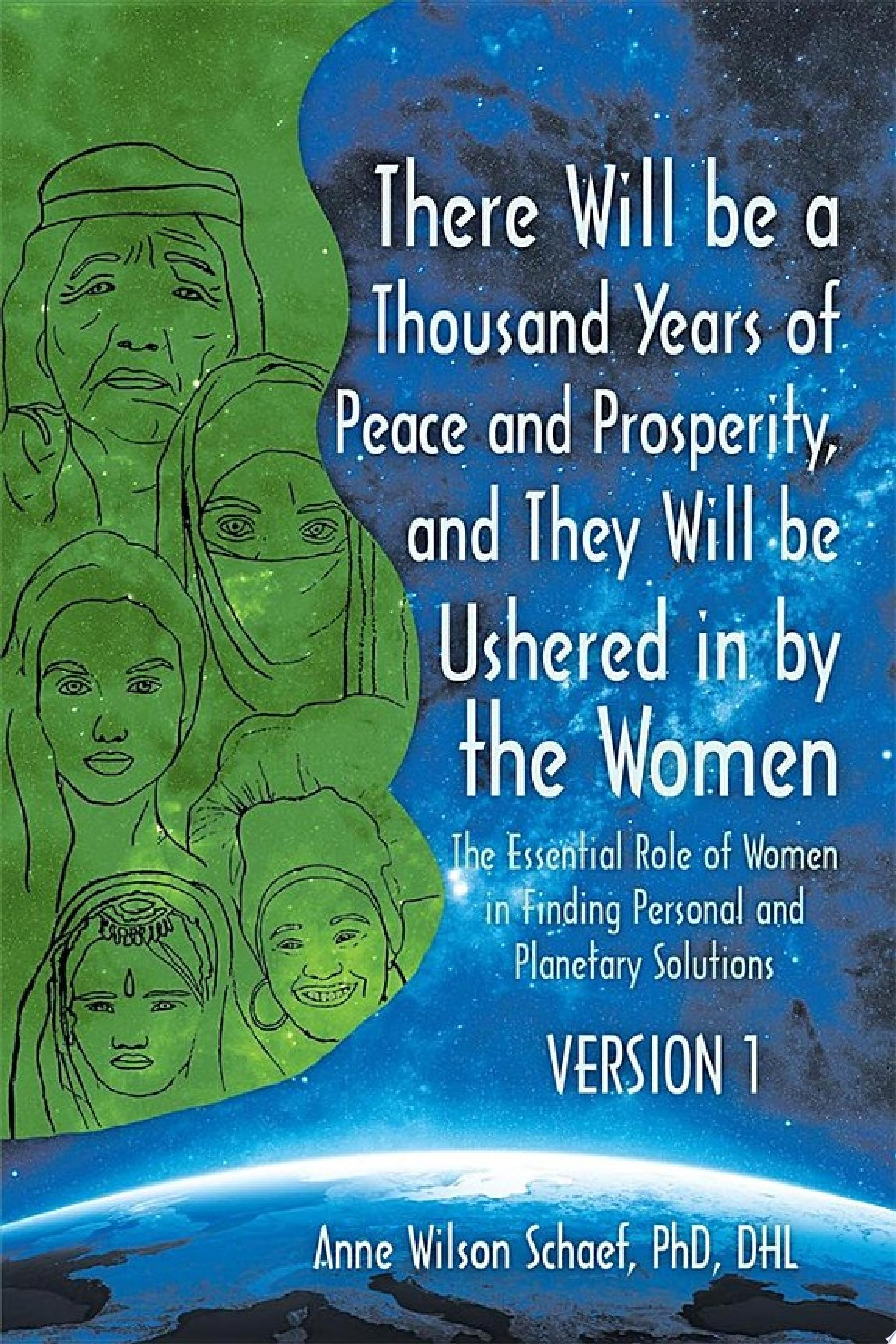 There Will Be a Thousand Years of Peace and Prosperity  and They Will Be Ushered in by the Women     Version 1   Version 2