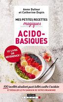Pdf Mes petites recettes magiques acido-basiques Telecharger