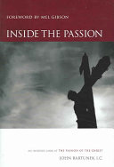 Inside the Passion