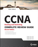 CCNA Routing and Switching Complete Review Guide