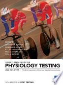 Sport and Exercise Physiology Testing Guidelines  Volume I     Sport Testing