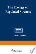 The Ecology of Regulated Streams