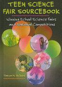 Teen Science Fair Sourcebook