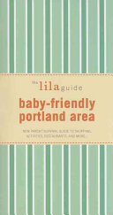 The Lilaguide Baby-Friendly Portland Area