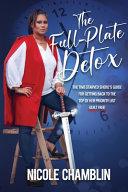 The Full-Plate Detox