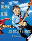 From Dreaming to Gigging