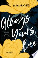 Always Yours  Bee
