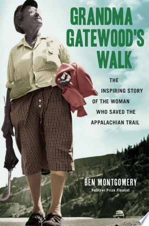 Download Grandma Gatewood's Walk Free Books - Read Books