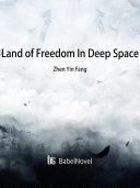 Land of Freedom In Deep Space
