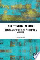 Negotiating Ageing