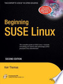 """Beginning SUSE Linux: From Novice to Professional"" by Keir Thomas"