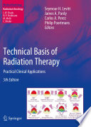 Technical Basis of Radiation Therapy Book