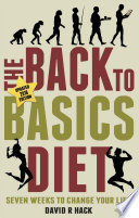 The Back to Basics Diet (2018 Edition)
