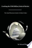 Cracking The 500 Billion Federal Market