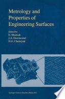 Metrology and Properties of Engineering Surfaces