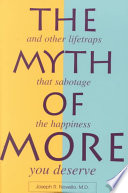 The Myth of More