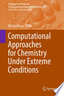 Computational Approaches for Chemistry Under Extreme Conditions