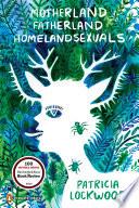 Motherland  Fatherland  Homelandsexuals Book PDF