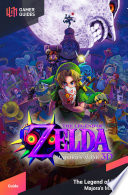 The Legend of Zelda  Majora s Mask 3D   Strategy Guide