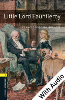 Little Lord Fauntleroy - With Audio Level 1 Oxford Bookworms Library