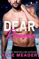 Dear Roomie: A Grumpy-Sunshine Hockey Romance Book
